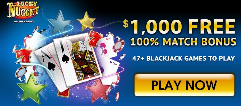 Luck Nugget Casino Blackjack Bonus